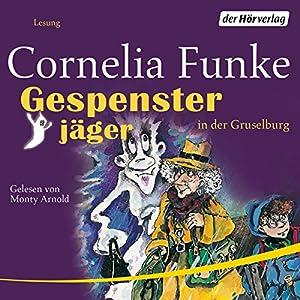 Gespensterjäger in der Gruselburg Hörbuch