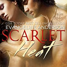 Scarlet Heat: Born to Darkness Series #2 Audiobook by Evangeline Anderson Narrated by Mackenzie Cartwright, Jeremy York