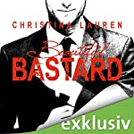 Beautiful Bastard (The Beautiful Series 1) | Christina Lauren