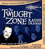 Twilight Zone Radio Dramas Collection 6