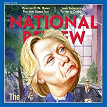 National Review - October 10, 2016 Periodical by  National Review Narrated by Mark Ashby