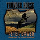 img - for Thunder Horse: A Montana Mystery Featuring Gabriel Du Pre book / textbook / text book