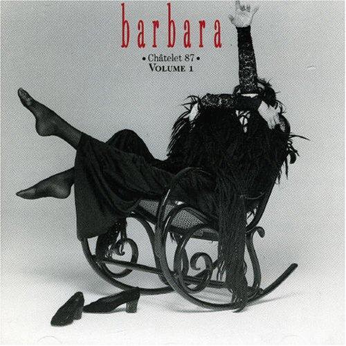 Barbara - Chatelet 87 Vol. 1 - Zortam Music