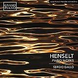 HENSELT/ PIANO MUSIC