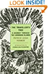 The Traveller's Tree: A Journey Throu...