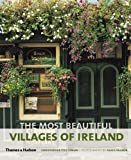 img - for The Most Beautiful Villages of Ireland (The Most Beautiful Villages) THAMES & HUDSON Edition by Fitz-Simon, Christopher published by Thames & Hudson (2011) Paperback book / textbook / text book