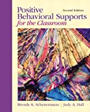 img - for Positive Behavioral Supports for the Classroom (2nd Edition) book / textbook / text book