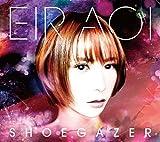 シューゲイザー(初回生産限定盤A)(Blu-ray Disc付) - 藍井エイル