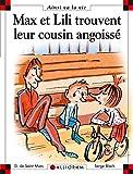 Max et Lili trouvent leur cousin angoissé par Saint-Mars