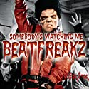 Beatfreakz - Somebody's Watching Me [CD Maxi-Single]