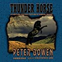 Thunder Horse: A Montana Mystery Featuring Gabriel Du Pre (       UNABRIDGED) by Peter Bowen Narrated by Christopher Lane