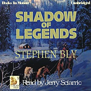 Shadow of Legends: Fortunes of the Black Hills: Book 2 | [Stephen Bly]
