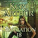 Generation 18: The Spook Squad, Book 2 Audiobook by Keri Arthur Narrated by Molly Elston