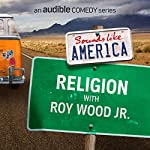 Ep. 7: Religion with Roy Wood Jr. | Roy Wood Jr.,Rachel Bloom,Noah Gardenswartz,Jamie Lee,Alonzo Bodden,Harrison Greenbaum,Zahra Noorbakhsh,Jared Logan