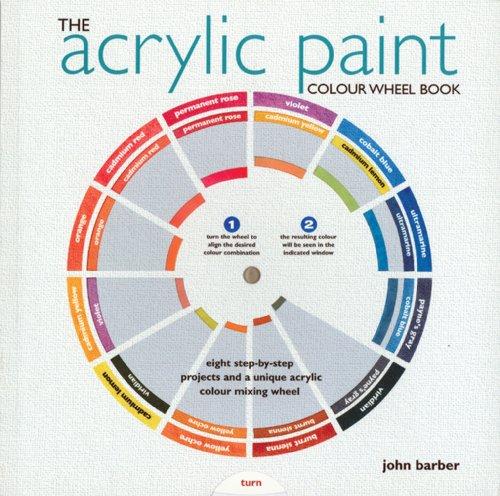 The Acrylic Paint Colour Wheel Book