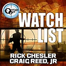 Watchlist: OUTCAST Ops, Book 5 Audiobook by Rick Chesler, Craig Reed Jr Narrated by Michael Bonaventura