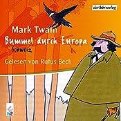 Bummel durch Europa 2: Schweiz | Mark Twain