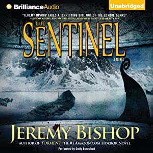 The Sentinel: A Jane Harper Horror Novel, Book 1 | [Jeremy Bishop]