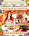 The Pioneer Woman Cooks: Food from My…