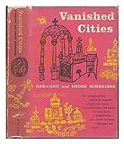 Vanished Cities (0394450353) by Schreiber, Georg