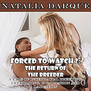 Forced to Watch 2: The Return of the Breeder Audiobook
