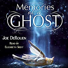 Memories of a Ghost Audiobook by Joe DeRouen Narrated by Elizabeth Siedt