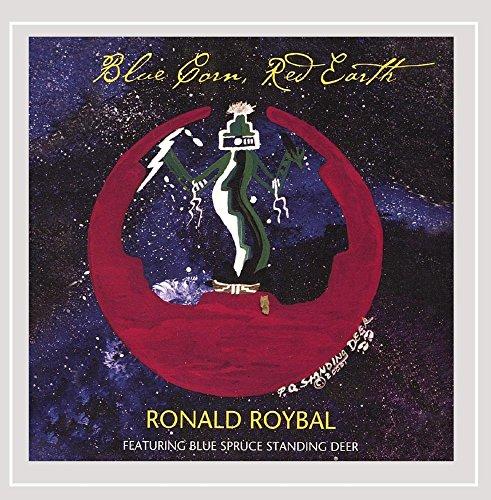CD : RONALD ROYBAL - Blue Corn Red Earth