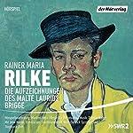 Die Aufzeichnungen des Malte Laurids Brigge | Rainer Maria Rilke