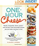 One-Hour Cheese: Ricotta, Mozzarella,...