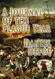 Daniel Defoe A Journal Of The Plague Year