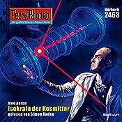 Isokrain der Kosmitter (Perry Rhodan 2463) | Uwe Anton