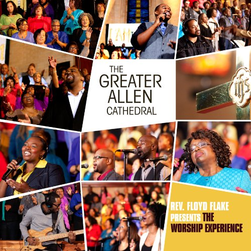 Rev Floyd Flake Presents the Worship Experience