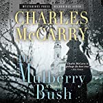 Mulberry Bush | Charles McCarry