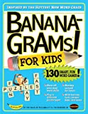 Joe Edley Bananagrams! For Kids