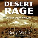 Desert Rage: Lena Jones, Book 8 Audiobook by Betty Webb Narrated by Marguerite Gavin