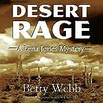 Desert Rage: Lena Jones, Book 8 | Betty Webb