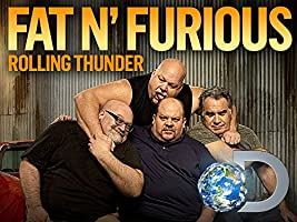 Fat N' Furious Rolling Thunder Season 1