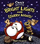 Owly & Wormy, Bright Lights and Starr...