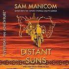 Distant Suns: Every Day an Adventure, Book 3 Hörbuch von Sam Manicom Gesprochen von: Sam Manicom