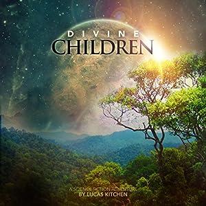 Divine Children Audiobook