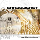 Near Life Experience by Shadowcast (2003-06-23)