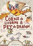 vignette de 'Corne de licorne & pet de dragon (Claire Ubac)'