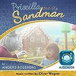 Priscilla and the Sandman | Anders Roseberg