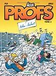 PROFS (LES) T.03 : TOHU BAHUT