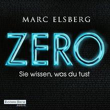 ZERO: Sie wissen, was du tust Hörbuch von Marc Elsberg Gesprochen von: Steffen Groth