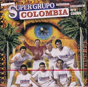 Super Grupo Colombia - Autenticos Embajadores de la Cumbia - Amazon