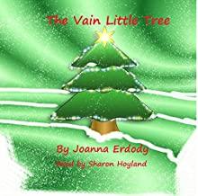 The Vain Little Tree Audiobook by Joanna Erdody Narrated by Sharon Hoyland