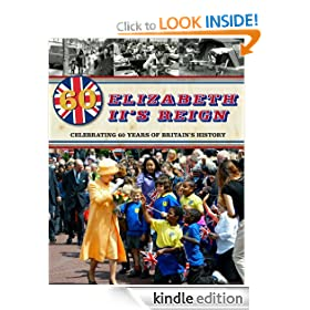 Elizabeth II's Reign: Celebrating 60 years of Britain's History (One Shot)