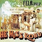 He Miss Road