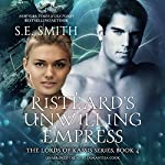 Ristéard's Unwilling Empress: Lords of Kassis, Book 4 | S.E. Smith